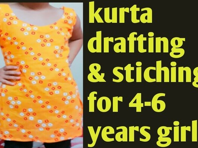 Kurta drafting and stiching  for 4-6 year girl