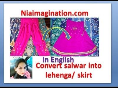Make Skirt or lehenga out of old salwar | recycle salwar | in English | DIY