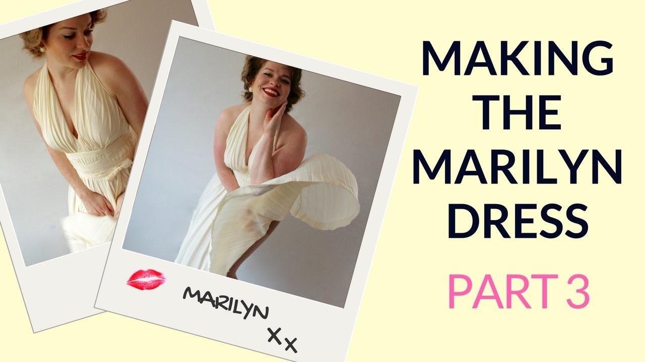 Making Marilyn Monroe's Dress - Part 3 - Final Reveal