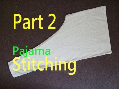 Pajama (Stitching)| Ladies Pants(Trouser)| How To Cut Simple Pajama(Stitching)| Easy Method | Part 2