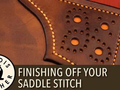 Quick Tip: Finishing off Your Saddle Stitching
