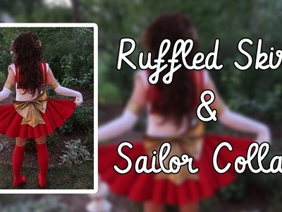 Sailor Scout Ruffled Skirt and Collar Tutorial