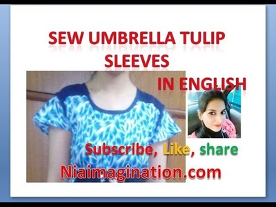 Sew umbrella tulip sleeves even with less cloth | in English | easy making