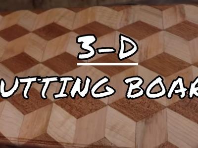 3D CUTTING BOARD DIY