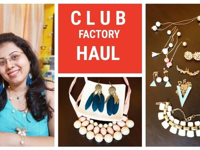 CLUB FACTORY HAUL & REVIEW | Online Shopping in India | Jewellery & Accessory | Maitreyee's Passion