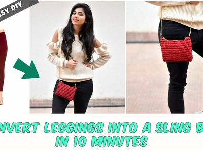 DIY: Convert Old Leggings Into A Sling Bag | Quick and Easy DIY