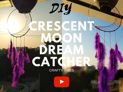 DIY Crescent Moon DreamCatcher | Crafty Vibes | Tutorial on how to make a crescent moon dreamcatcher