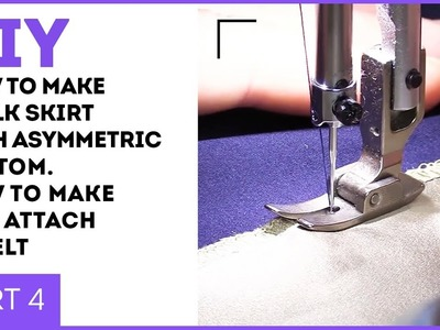 DIY: How to make a silk skirt with asymmetric bottom. How to make and attach a welt. Part 4.