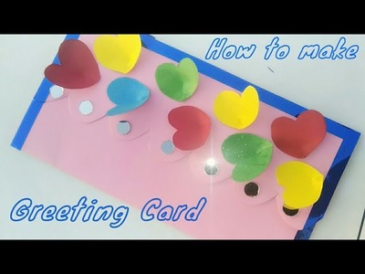 How to make a Greeting Card || Handmade Greeting Card 2018. DIY Greeting Card Idea