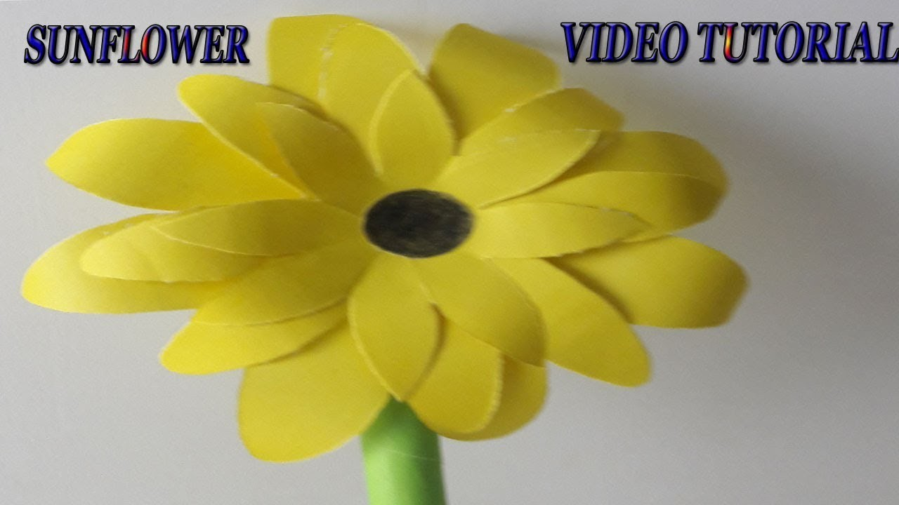 How To Make A Paper Flower Tutorial Diy Paper Sunflower Using