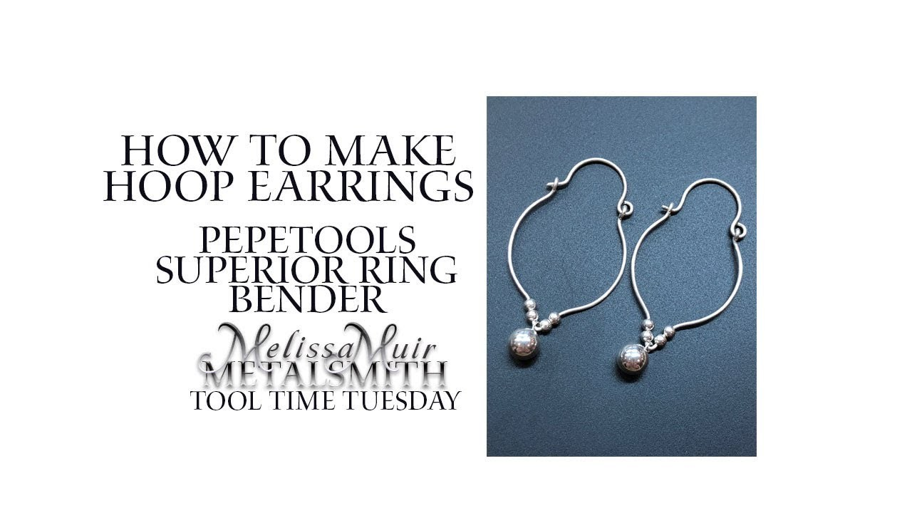 How to Make Hoop Earrings with the Superior Ring Bender