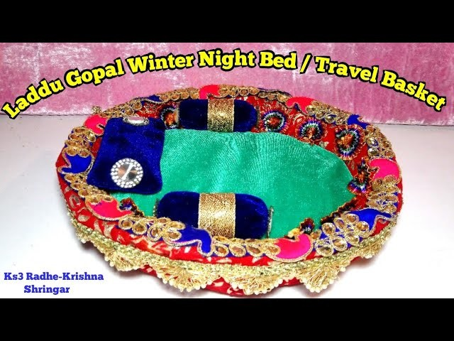 Ladoo gopal winter warm night Bed (mattress - pillow set). Travel basket | winter special easy bed