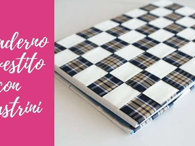 Tutorial: Quaderno Rivestito con Nastrini (SUB ENGS - DIY notebook covered with ribbons)
