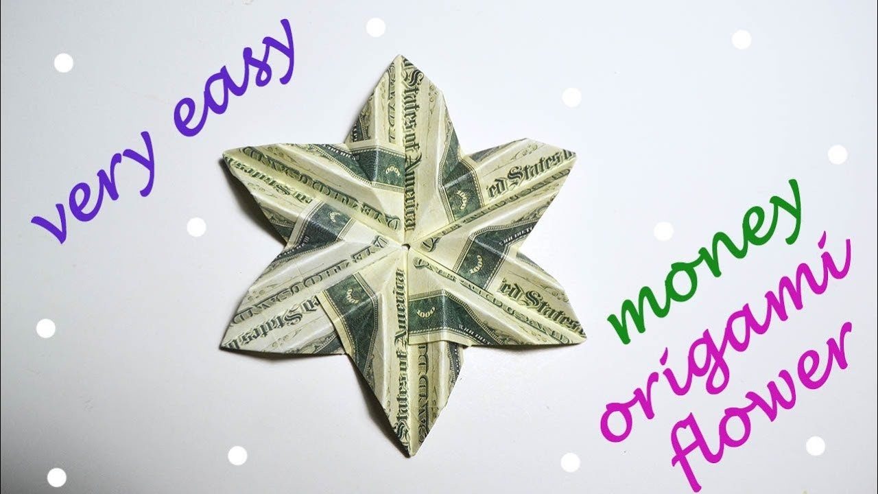 Very Easy Money Flower Origami Dollar Tutorial Diy Folded No Glue