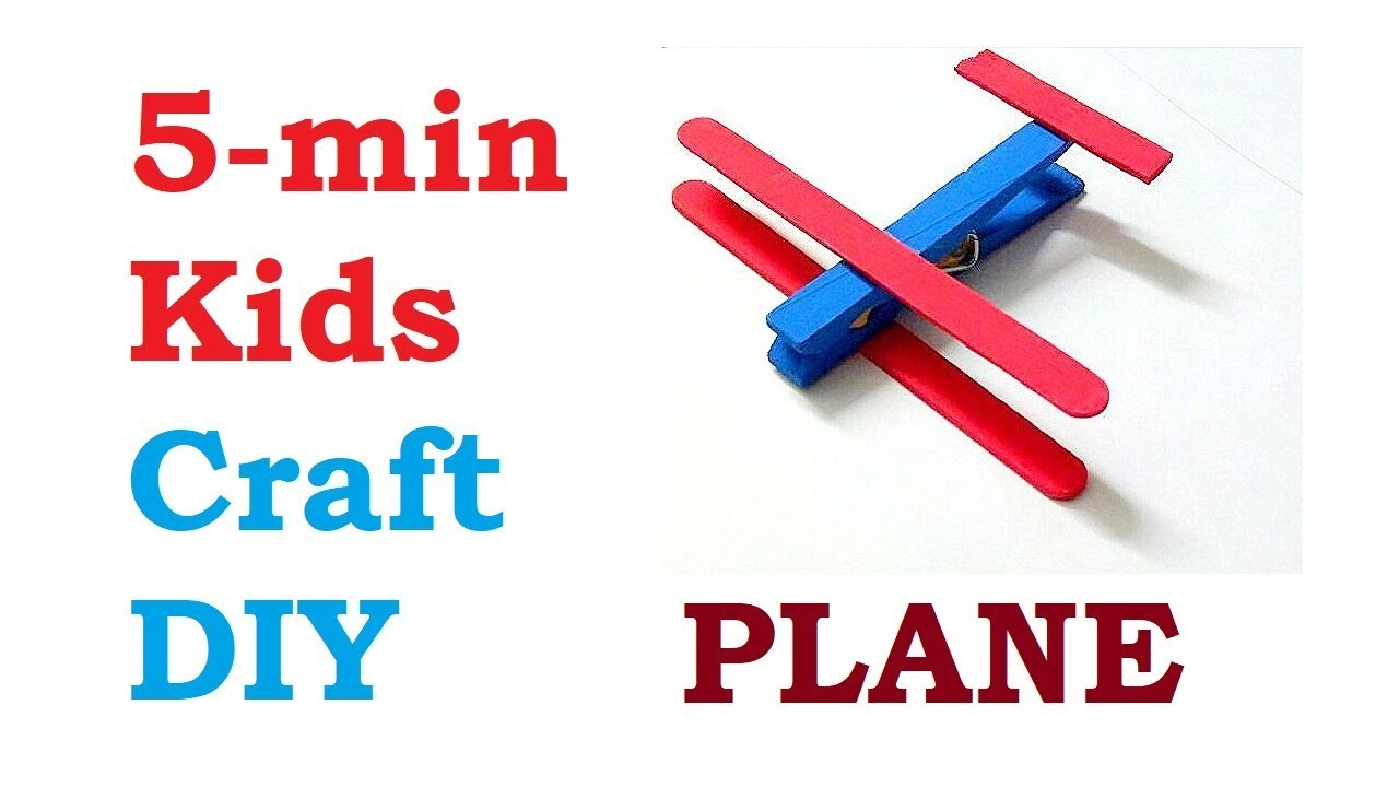 5 Minute Crafts For Kids Fun Diy Easy To Make Plane From Cloths Pin
