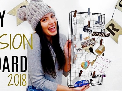 DIY: How To Make a Vision Board 2018