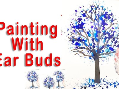 """DIY Making of """"Tree Painting""""  with Ear Buds ,Simple Kids Art ,magic art and craft"""