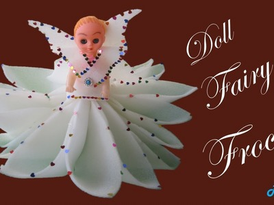 HM Make doll fairy frock with foam ||How to make doll dress with foam