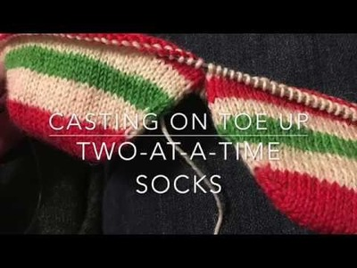 How to cast on two-at-a-time, toe up socks