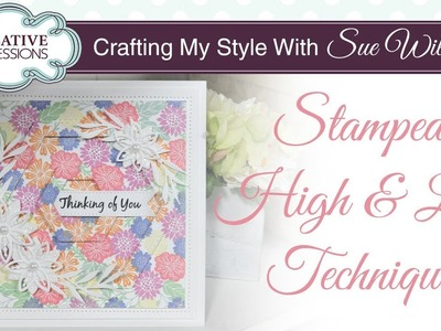 How to Create a High and Low Stamped Background| Crafting My Style with Sue Wilson