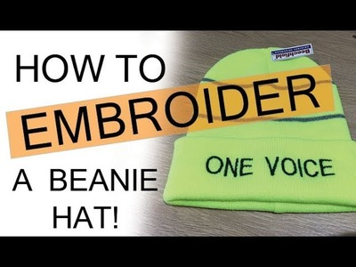 How to Embroider a beanie hat | You Tube Merchandise