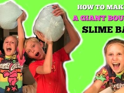 How to Make a Bouncy GIANT SLIME BALL & GIVEAWAY I DIY I How to Cook Craft & Kids