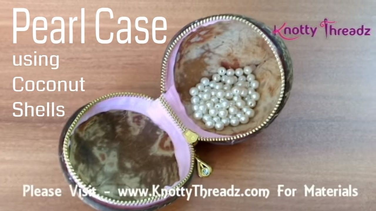 How to make a jewelry box or case using waste coconut for Best out of waste easy to make