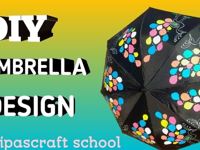 How to Make DIY Umbrella Design From Old Umbrella By dipascraft school