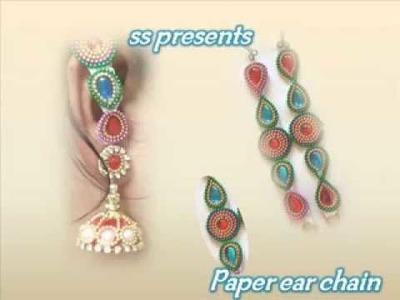 How to make Ear chains with Paper.Paper Jewellery.Paper  crafts