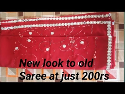 How To make old Saree into a designer Saree at just 200rs