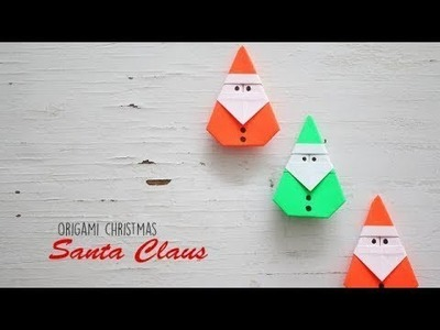 How to make an easy origami Santa Claus: page 1 | 300x400