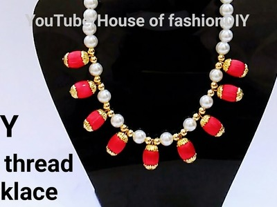 How To Make Silk Thread Necklace||Pearl Necklace At Home||Latest Model.