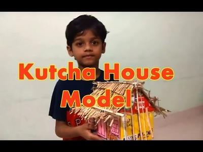 Kutcha House Model | How to Make Kutcha House Model for School Project