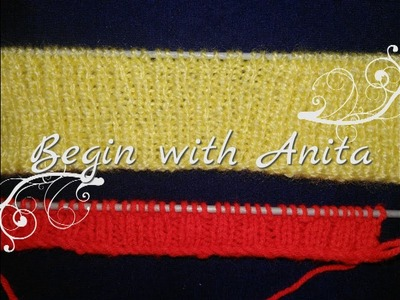 Tutorial 17- Basic border knitting for beginners.how to CAST ON.2x1 rib border.1x1 rib border.DIY
