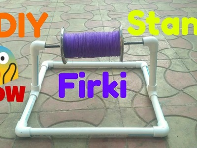 DIY!! How To Make Firki (ફીરકી) Stand in less than 5 minutes