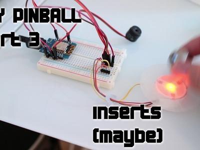 DIY pinball part 3 - Inserts