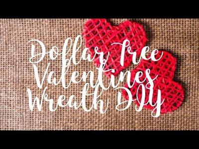 Dollar Tree Valentine Wreath DIY