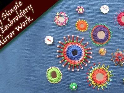 Easy & Simple - Hand Embroidery  Mirror Work