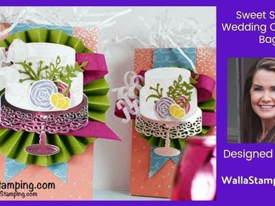 Stampin' Up! Sweet Soiree Wedding Cake Gift Bag Tutorial from Walla Stamping