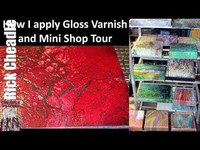 86. How I Apply Varnish and a Walk Through My Studio.