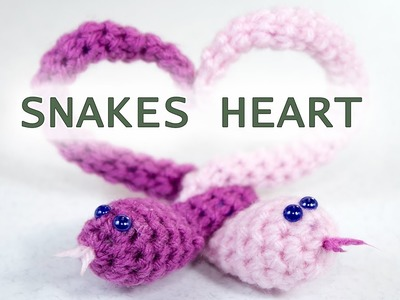 Crochet Tutorial Snakes Heart
