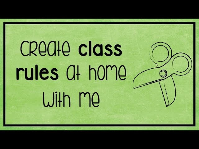 ????DIY  | Create a Class Rules chart with me!