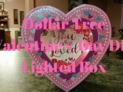 Dollar Tree Valentine's Day DIY Lighted Box