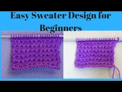 Easy Sweater Design || Easy Sweater Design for Beginners in Hindi.