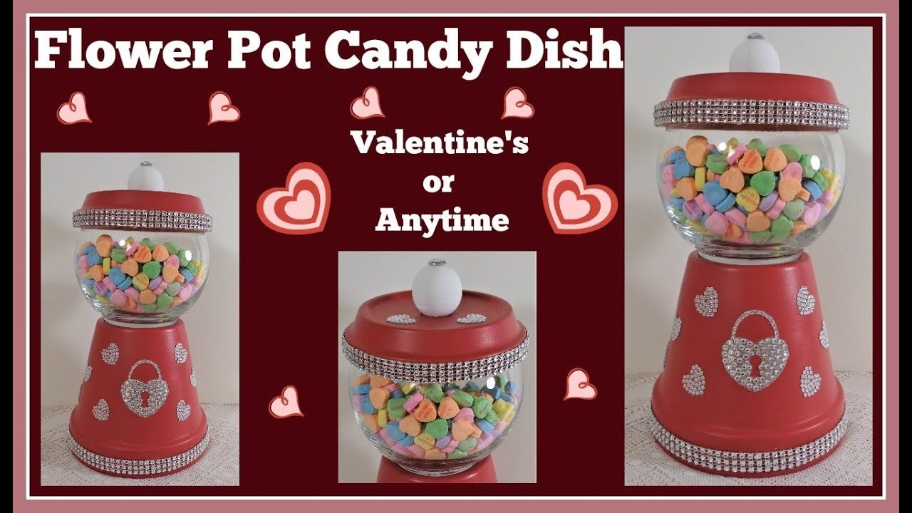 Flower Pot Candy Dish DIY???? For Valentine or Anytime