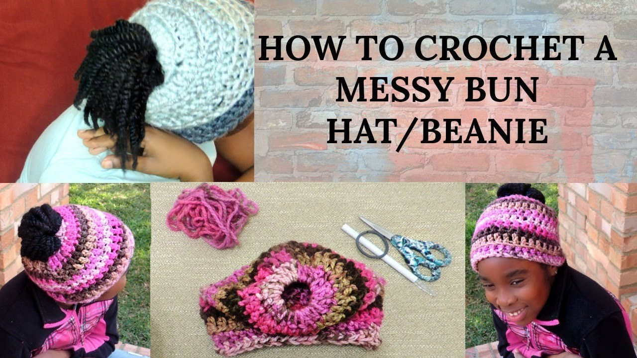 HOW TO CROCHET A MESSY BUN HAT.BEANIE FOR BEGINNERS