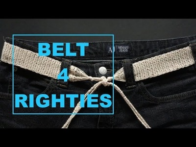 How To Crochet Easy Belt (4 Righties)