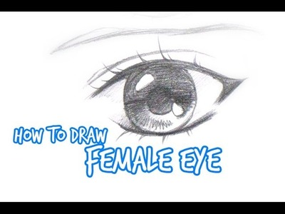 How to draw: Simple Anime.Manga eye FEMALE