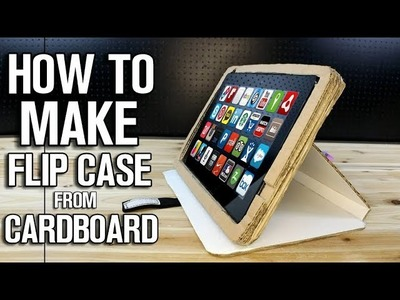 How To Make Cardboard Flip Case for Smartphone or Tablet