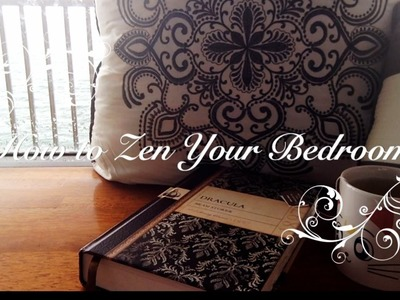 How to Zen Your Bedroom
